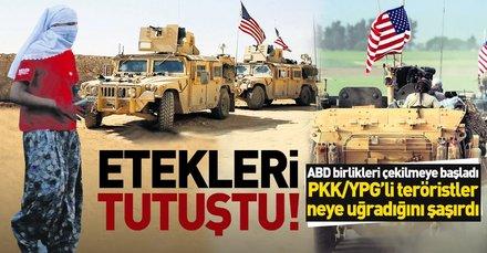 ABD birlikleri çekilmeye başladı PKK/YPG'li teröristler neye uğradığını şaşırdı