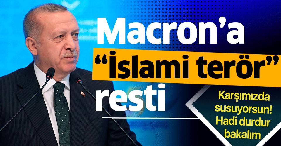 Son dakika: Başkan Erdoğan'dan İslam Ülkeleri Zirvesi'nde Macron'a sert tepki
