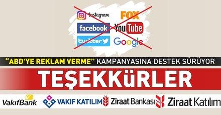 """Vakıfbank ve Ziraat Bankası'ndan da """"ABD'ye reklam verme!"""" kampanyasına destek"""