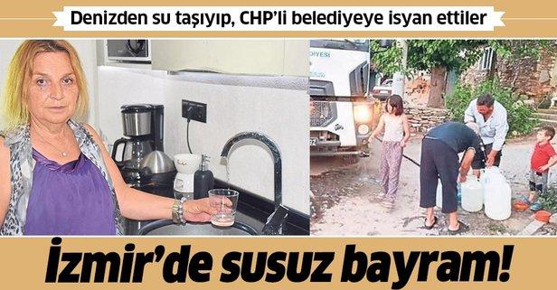 İzmir'de susuz bayram! CHP'li belediyeye isyan ettiler