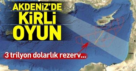 Doğu Akdenizde kirli oyun