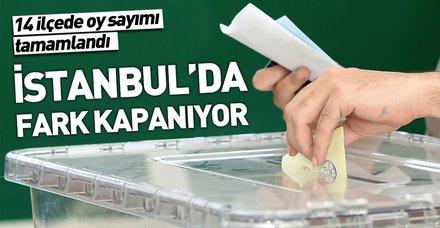 Son dakika: İstanbul seçimlerinde son durum! 14 ilçede oy sayımı tamamlandı, oy farkı kapanıyor