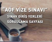 AÖF sınav yerleri sorgulama: 2018 Açıköğretim sınav giriş belgesi nasıl alınır? Anadolu Üniversitesi