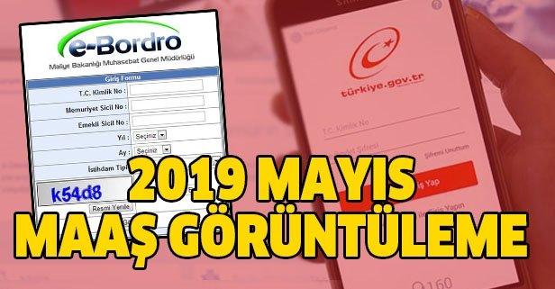2019 Mayıs maaş bordroları yayınlandı