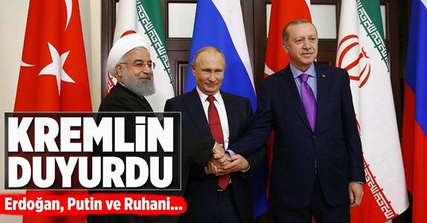 Kremlin duyurdu! Putin, Ruhani ve Erdoğan..