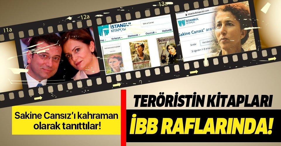 İBB terörist Sakine Cansız'ı destansı yaşamın kahramanı olarak tanıttı!