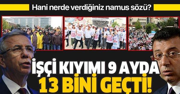 CHP'li belediyeler işçi kıyımına hız verdi! 9 ayda 13 bin işçi işinden oldu! - Takvim