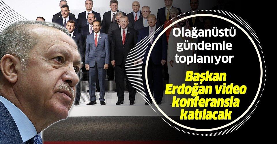Son dakika: Başkan Erdoğan video konferans yöntemiyle G20 zirvesine katılacak