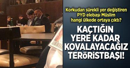 Terörist Salih Müslim korkudan sürekli yer değiştiriyor