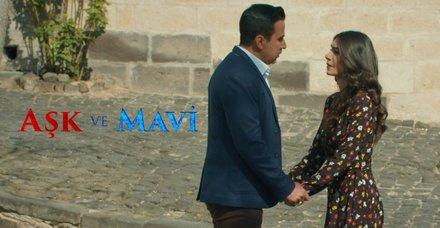 Aşk ve Mavi bu akşam ATVde