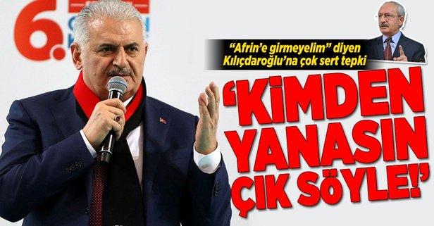Yıldırımdan Kılıçdaroğluna Afrin tepkisi