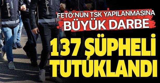 FETÖ soruşturmasında 137 tutuklama
