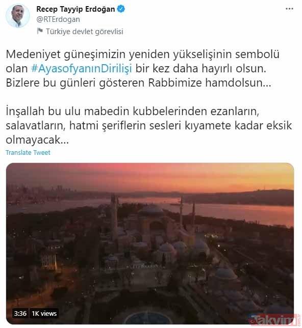 Başkan Erdoğan'dan Ayasofya paylaşımı: Ezanların, salavatların, hatmi şeriflerin sesleri kıyamete kadar eksik olmayacak